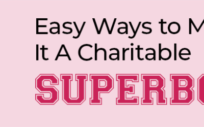3 easy ways you can make it a Charitable Super Bowl!