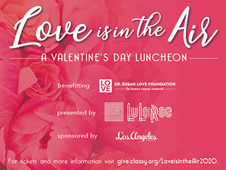 """Love is in the Air"" Valentine's Day Luncheon"