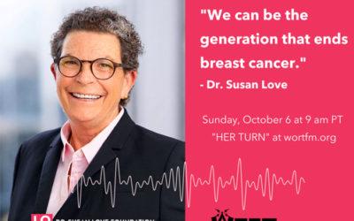 Dr. Susan Love interview on WORT-FM, October 6, 2019
