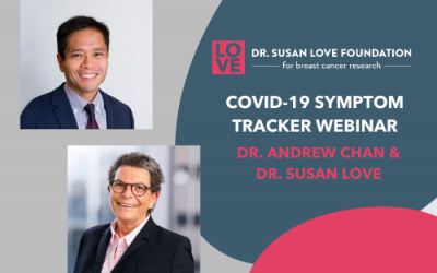 COVID-19 Updates and Upcoming Webinar by Dr. Susan Love
